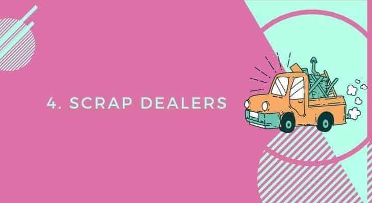 scrap dealers furniture
